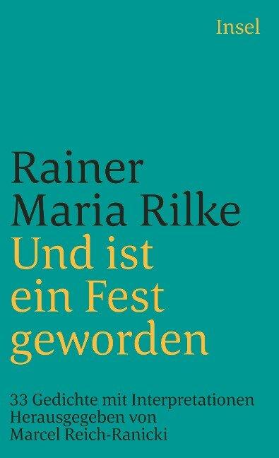 Und ist ein Fest geworden - Rainer Maria Rilke