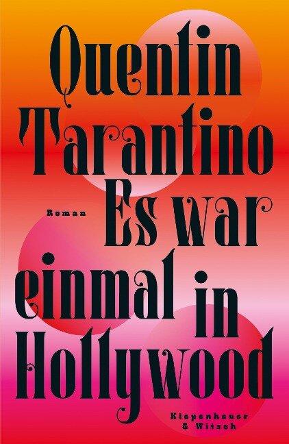 Es war einmal in Hollywood - Quentin Tarantino