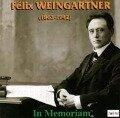 In memoriam Felix Weingartner - Weingartner/Royal Philh. Orch. /Wiener Philharmon.