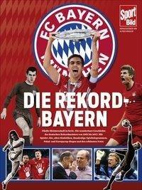 Die Rekord-Bayern - Alfred Draxler