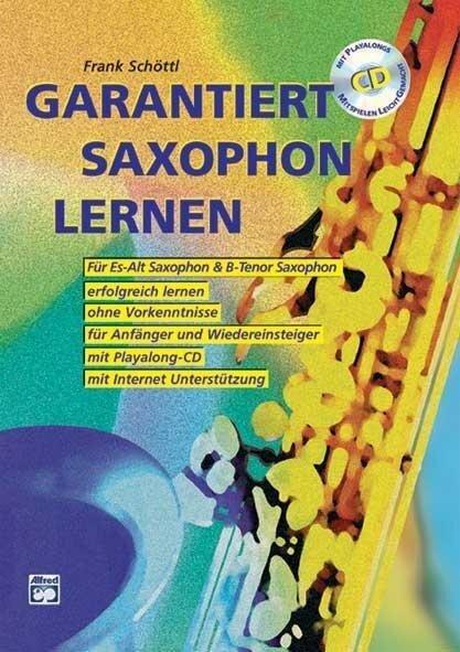 Garantiert Saxophon lernen - Frank Schöttl