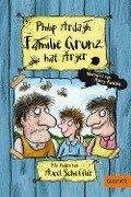 Familie Grunz hat Ärger - Philip Ardagh, Axel Scheffler