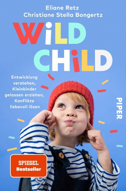 Wild Child - Eliane Retz, Christiane Stella Bongertz