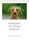 Hundeplaner für wichtige Ereignisse (Tischkalender 2018 DIN A5 hoch) Dieser erfolgreiche Kalender wurde dieses Jahr mit gleichen Bildern und aktualisiertem Kalendarium wiederveröffentlicht. - Kathrin Köntopp