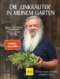 """Die """"Unkräuter"""" in meinem Garten - Wolf-Dieter Storl"""