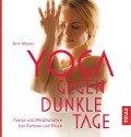 Yoga gegen dunkle Tage - Karo Wagner