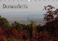 DonaudeltaCH-Version (Wandkalender 2019 DIN A3 quer) - Daniel Schneeberger