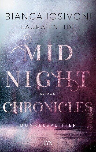 Midnight Chronicles - Dunkelsplitter - Bianca Iosivoni, Laura Kneidl