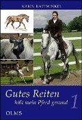 Gutes Reiten hält mein Pferd gesund - Karin Kattwinkel
