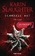 Schwarze Wut - Karin Slaughter