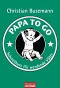 Papa To Go - Christian Busemann