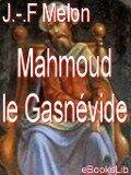 Mahmoud le Gasnévide - J. -F. Melon