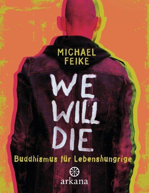 We will die - Michael Feike