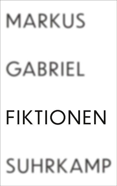 Fiktionen - Markus Gabriel