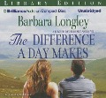 The Difference a Day Makes - Barbara Longley