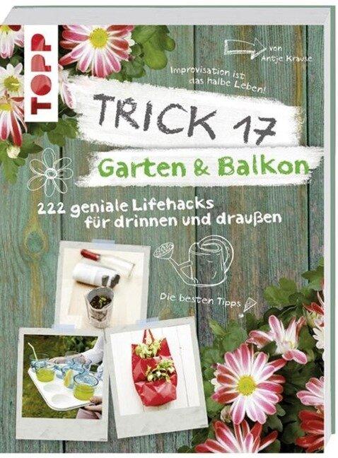 Trick 17 - Garten & Balkon - Antje Krause