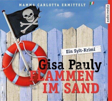 Flammen im Sand - Gisa Pauly, Christiane Blumhoff