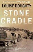 Stone Cradle - Louise Doughty