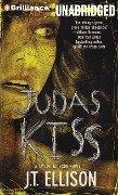 Judas Kiss - J. T. Ellison