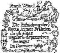 Die Erfindung der Roten Armee Fraktion durch einen manisch-depressiven Teenager im Sommer 1969/CD - Frank Witzel