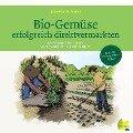 Bio-Gemüse erfolgreich direktvermarkten - Jean-Martin Fortier