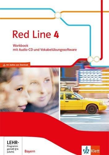 Red Line 4. Ausgabe Bayern. Workbook mit Audio-CD und Vokabelübungssoftware Klasse 8 -