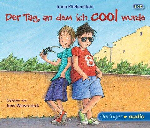 Der Tag, an dem ich cool wurde - Juma Kliebenstein