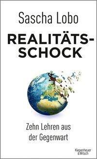 Realitätsschock - Sascha Lobo