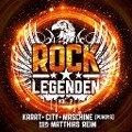 Rock Legenden Vol. 2 - Karat, City, Maschine (Puhdys), Matthias Reim