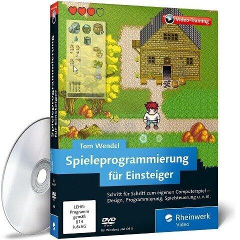 Spieleprogrammierung für Einsteiger - Tom Wendel