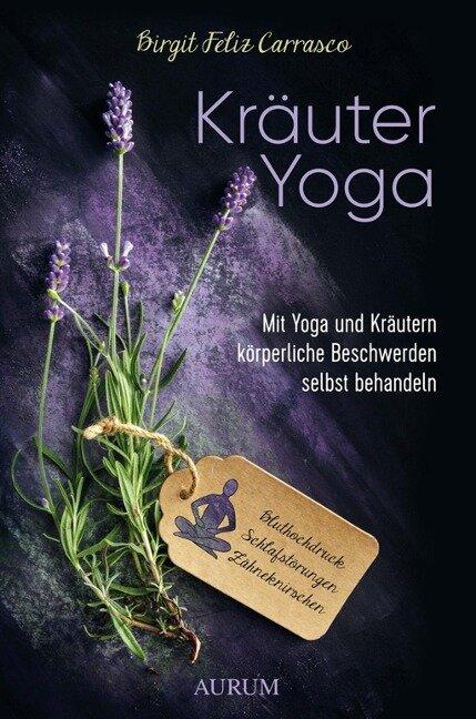Kräuter Yoga - Birgit Feliz Carrasco