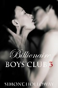 Billionaire Boys' Club 3 - Simone Holloway