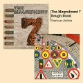 Magnificent 7+Rough Road - Various