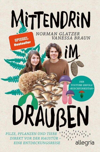 Mittendrin im Draußen - Norman Glatzer, Vanessa Braun