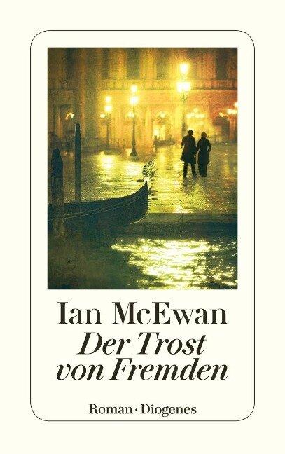 Der Trost von Fremden - Ian McEwan