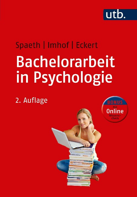 Bachelorarbeit in Psychologie - Tatjana Spaeth, Margarete Imhof