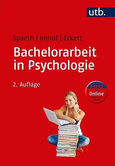 Bachelorarbeit in Psychologie - Tatjana Spaeth, Margarete Imhof, Christine Eckert