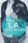 Haley & Travis - L.A. Love Story - Sarah Glicker