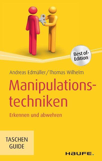 Manipulationstechniken - Andreas Edmüller, Thomas Wilhelm