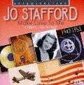 Make Love To Me - Jo Stafford
