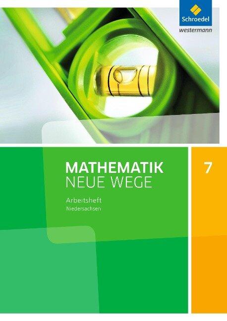 Mathematik Neue Wege SI 7. Arbeitsheft. G9. Niedersachsen -