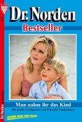 Dr. Norden Bestseller 10 - Arztroman - Patricia Vandenberg