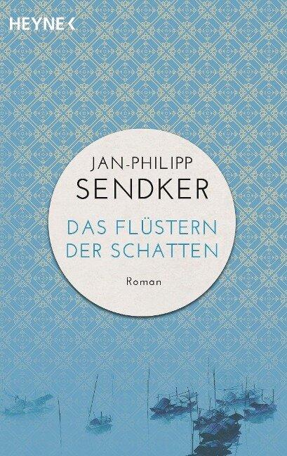 Das Flüstern der Schatten - Jan-Philipp Sendker
