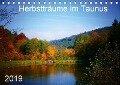Herbstträume im Taunus (Tischkalender 2019 DIN A5 quer) - Petra Schiller