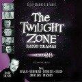 The Twilight Zone Radio Dramas, Vol. 28 - Various
