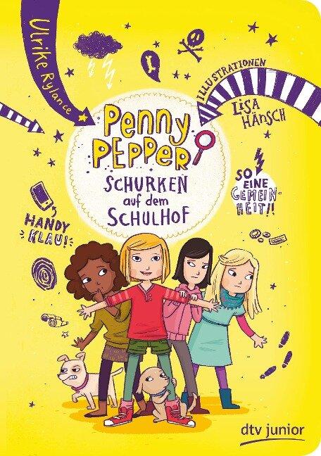 Penny Pepper 8 - Schurken auf dem Schulhof - Ulrike Rylance