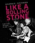 Like a Rolling Stone - Christoph Dieckmann