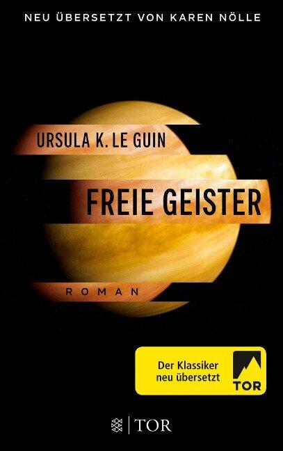 Freie Geister - Ursula K. Le Guin