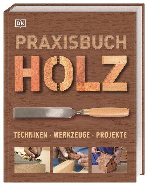 Praxisbuch Holz -