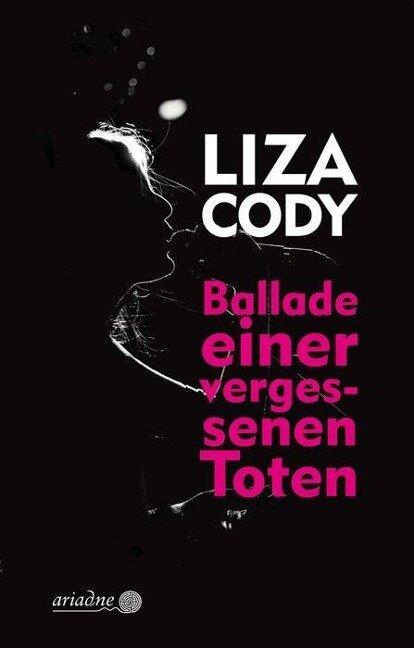 Ballade einer vergessenen Toten - Liza Cody